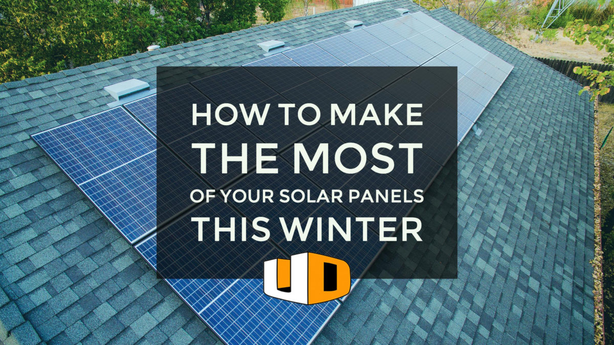 Make the Most of Your Solar Panels in the Winter