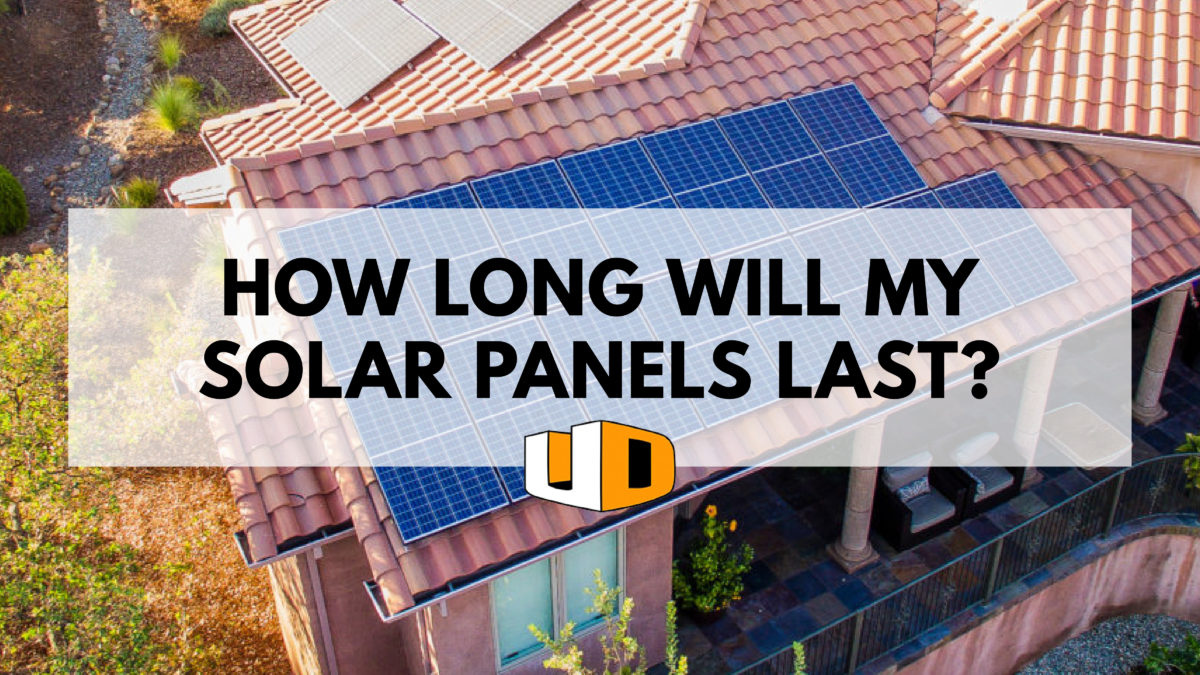 how long will my solar panels last?