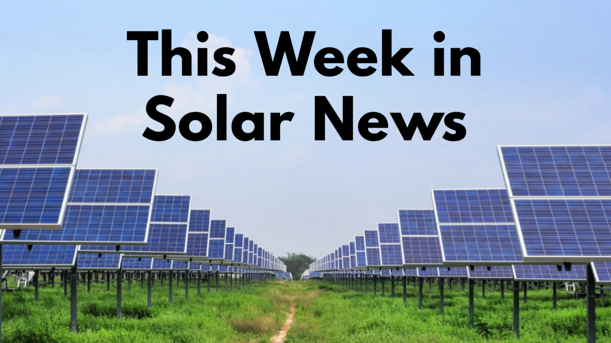 this week in solar news